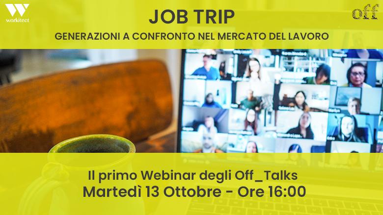 Martedì 13 Ottobre – Iscriviti al Webinar sul nuovo mercato del lavoro!
