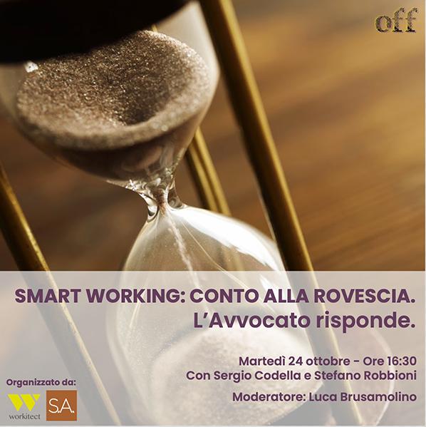 Martedì 24 Novembre – Webinar SMART WORKING: CONTO ALLA ROVESCIA. L'Avvocato risponde